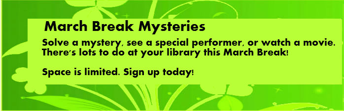 March Break Mysteries banner