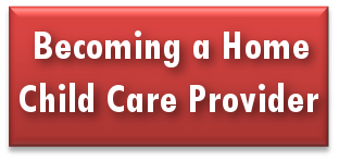 visit our becoming a home child care provider page